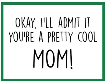 Cool - Mother's Day Card