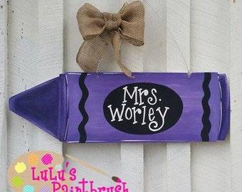 Crayon Door Hanger-Teacher-School-Principal-Crayon Birthday-Purple Crayon-Teacher Gift-Elementary-Classroom-Classroom Sign-Class Door