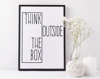 30% OFF SALE Typographic Print Think Outside The Box Wall Print Scandinavian Design Black White Poster Wall Decor Inspirational Quote Art