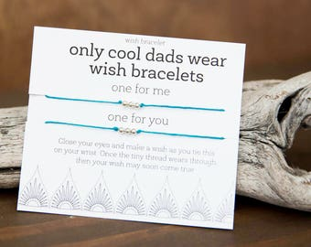 Cool Dad Gift, Father's Day wish bracelet, Dad Birthday, Matching Bracelets, Bracelet Set, Dad Son, Dad Daughter Gift, Fun Present for Men