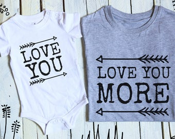 Love You More/ Daddy and Me Outfits/ Love Baby/ Matching Father Daughter Outfits/ Dad and Baby Matching/ Father Son Shirts/ Matching Outfits