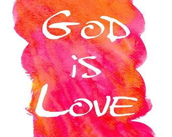 Inspirational Signs and Sayings, Love Wall Art For Bedroom, God Is Love, Scripture Sign Decor, Watercolor Orange Pink  Crafty Tribe 2017SA2V