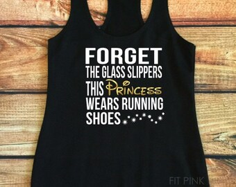 Funny Running Tank Top, Princess Running Tank, Forget The Glass Slippers This Princess Wears Running Shoes, Workout Clothes, Gift For Runner
