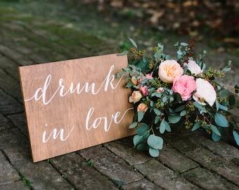 Drunk in love wedding sign, wedding bar sign, drink sign, wedding bar sign wood, wood bar sign, Wooden Wedding Signs - Wood