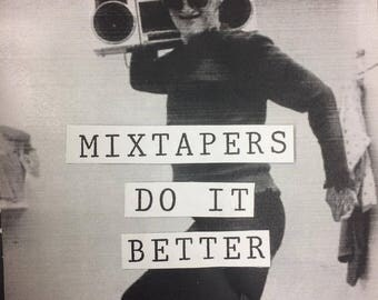 Mixtapers Do It Better zine #5 DIGITAL DOWNLOAD