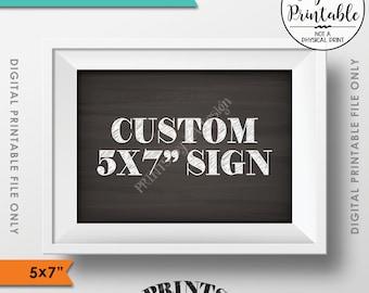 "Custom Sign, Choose Your Text, Custom Wedding Anniversary Birthday Retirement Graduation, PRINTABLE 5x7"" Chalkboard Style Landscape Sign"