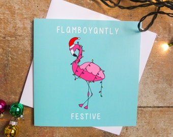Flamboyantly Festive Christmas Card | Flamingo Christmas Card | Christmas Card | Xmas Card | Tropical Christmas | Exotic Christmas | Card