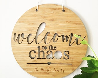 Welcome to the Chaos Personalised Bamboo Wall Hanging