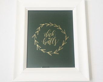 "Real Gold Foil Holiday Print ""Deck the Halls"" (8x10in, Choice of Colors, Christmas Print)"