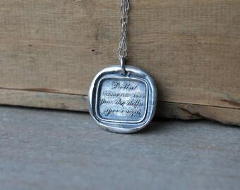 Quote wax seal fine silver pendant