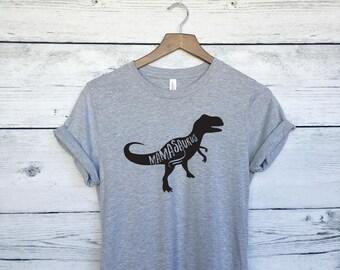 Mamasaurus T-Shirt - Mom Dinosaur Shirt - Mom Life - Mother's Day Shirt - Mother's Day Gift - Mom Shirt