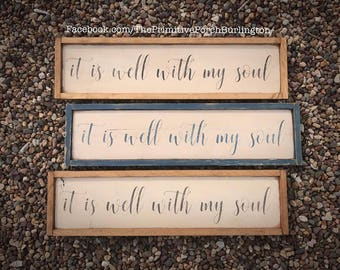 It is well with my soul. Handmade sign.