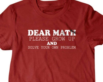 Math shirt, funny math gift, math teacher T-shirt, Funny T shirt, gifts for dad,  shirt, boyfriend, husband