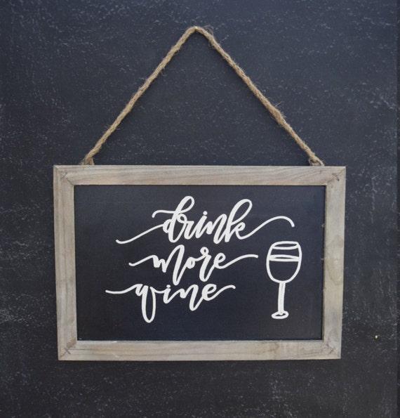Home Decor Chalkboard: SALE Drink More Wine 12x8 Hanging Chalkboard Home Decor