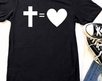 The Cross Equals Love - Jesus IS love - Jesus shirt - Gift - Christian Shirts