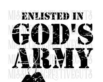 Enlisted in God's Army  SVG Cut file  Cricut explore filescrapbook vinyl decal wood sign cricut cameo Commercial use