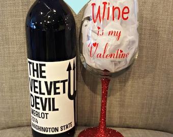 Wine is my Valentine Glittered Stem Wine Glass, Glittered Wine Glass, Glittered Valentine Wine Glass, Valentine's Day Wine Glass