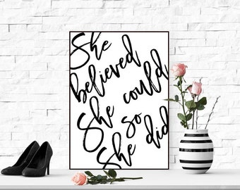 Inspirational quote wall art print Feminist printable wall art Feminism quote print Calligraphy modern art She believed quote Printable art