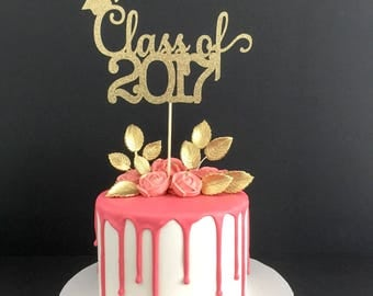 Class of 2017 Cake Topper, 2017 Graduation Cake Topper, Graduation Cake Topper, Graduation Party Decorations, Congrats Grad, Class of 2017