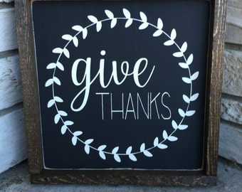 Give Thanks, Rustic Wooden Sign, Home Decor, Wall Art, Farmhouse Decor, Thanksgiving, Customizable Signs, 12x12