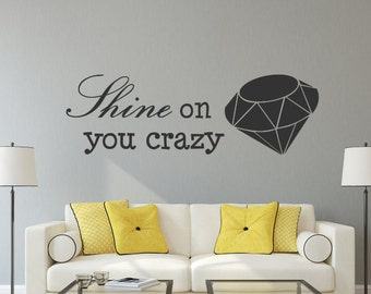 Shine On You Crazy Diamond Decal, Diamond Decal, Diamond Wall Art, Pink  Floyd