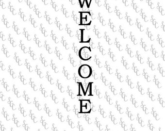 Reusable Stencil - Welcome - Tall Letters for Vertical Sign!