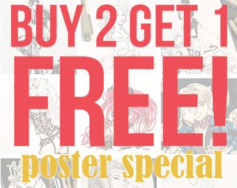 Buy 2 Get 1 Free! [Poster Special]