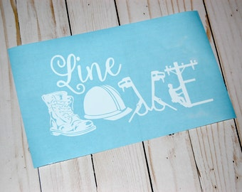 Line Love Decal/Car Decal/LineWife decal/ Lineman Decal/Linelove/Linewife/lineman/electricity/powerlines/ love