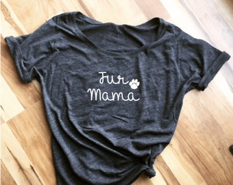 Fur Mama Super Cute Slouchy Dog Mom/Cat Mom/Fur Mom Top