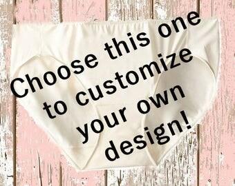 Customize your own underwear!   understatements- ladies panties-  personalize