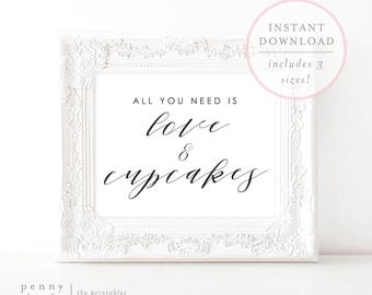All You Need is Love and Cupcakes Sign. Cupcakes Sign. Cupcakes Signage. Cupcake Print. Cupcake Sign. Dessert Signage (SH)
