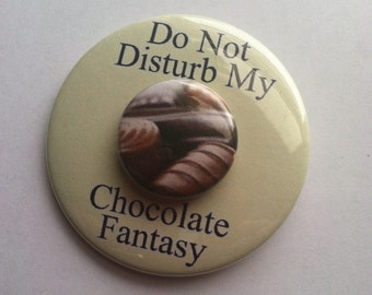 3 Chocolate Buttons, Chocolate Pins, Chocolate Badges, Chocolate Magnets, Chocolate Lovers Gift, Candy Party Favor, Chocolate Party
