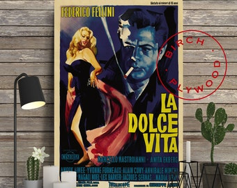 LA DOLCE VITA - Poster on Wood, Federico Fellini, Marcello Mastroianni, Anita Ekberg, Movie Poster, Unique Gift, Birthday Gift, Wood Gift