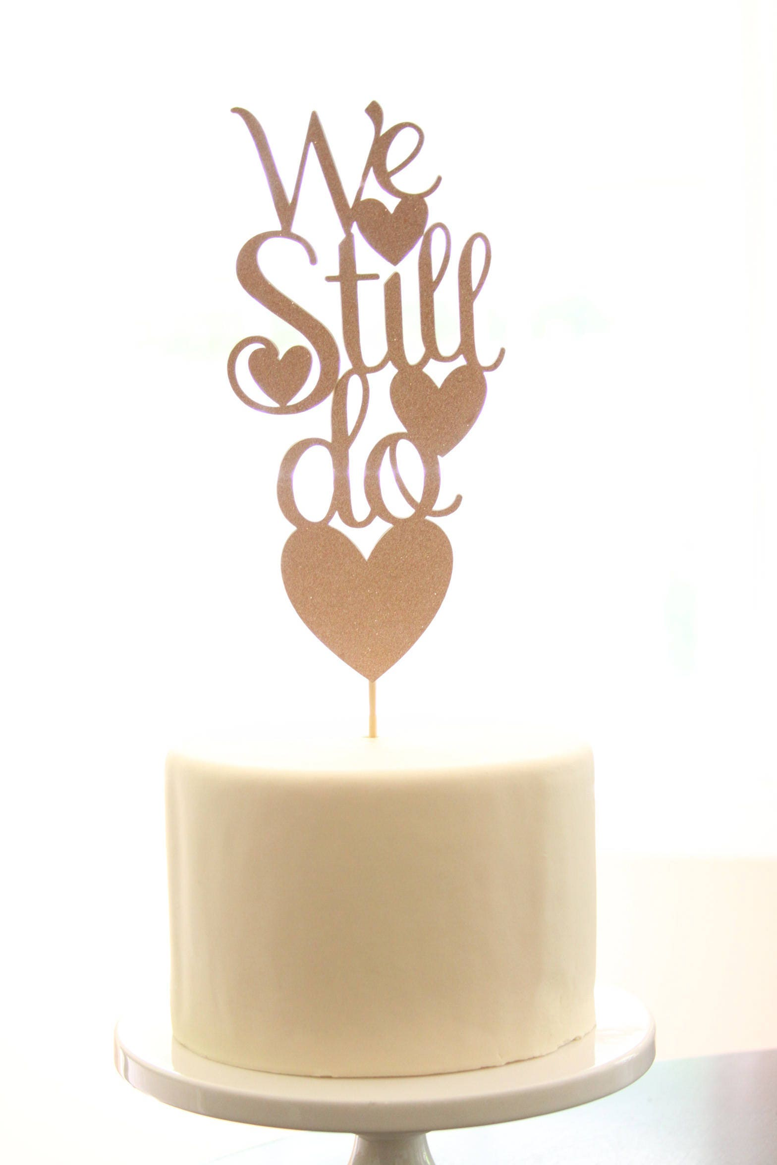 We Still Do Cake Topper Silver