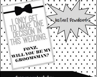 Will you be my GROOMSMAN printable