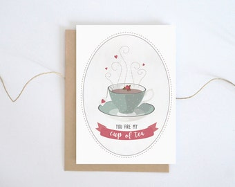 You are my cup of tea card, Printable valentines card, Love card, Card for tea lover, Gift for her, Tea art print