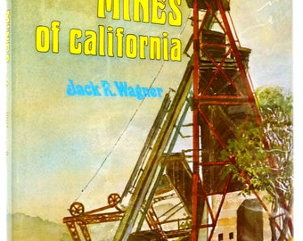 Gold Mines of California 1980 by Jack R. Wagner Hardcover HC w/ Dust Jacket DJ History California Mining CA Gold Rush