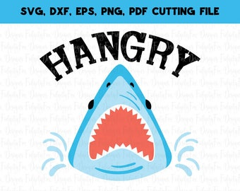 Hangry Shark Svg Jaws svg Beach svg DXF Eps Pdf Png