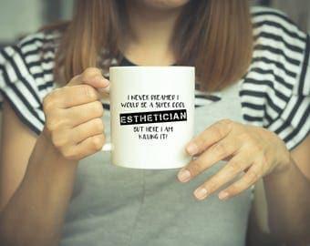 Esthetician, Esthetician Gift, Birthday Gift, Esthetics, Gift, Esthetician Mug, Funny Mug, Doctor, Funny Coffee Mugs, Esthetician Gifts, Cup