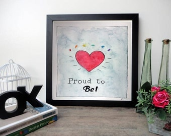 Proud to be lgbt, watercolour painting, watercolour art, watercolour print