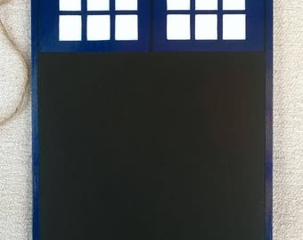 Dr Who Inspired Tardis/memo chalkboard.Police Box, Dr Who, Doctor Who, The Doctor, gift for him, gift for her,Father's Day/birthday Whovian