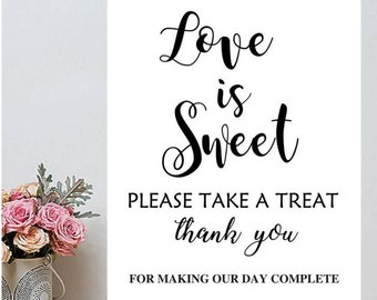 Love is Sweet Take a Treat Printable. Love Is Sweet Sign. Love Is Sweet Printable. Reception Signs. Wedding Signs.