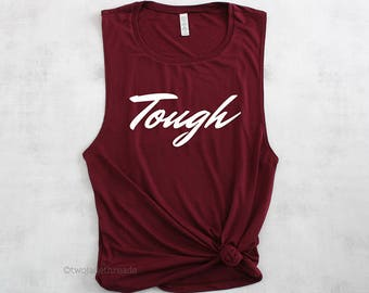 Tough tank top, fitness tank top, crossfit tank top, womens muscle tank, womens gymwear, slay tank top, weightlifting tank
