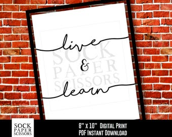 Printable Print - live and learn -Motivational Quote, Inspirational Phrase , Word Art, Typography Printable PDF Digital Download, Sku-RHO113