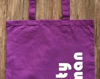 Nasty woman. Reusable shopping bag.