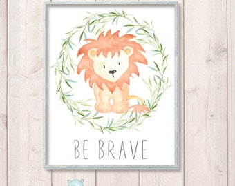 Safari Nursery Prints, Nursery Wall Art, Lion Watercolor Print, Nursery Animal Print,  Be Brave, Nursery Printable Art