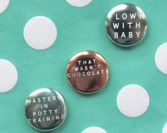 MOM BADGES! for Toddler Moms / Gold Foiled Pin / Teal & Rose Gold Pins / Flown With Baby, Potty Training / Mom Humor