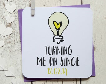 turning me on since personalised valentine's, anniversary birthday card