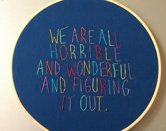 horrible and wonderful - hand drawn and embroidered Harris Wittels wall hanging