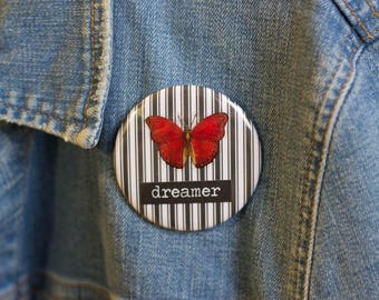 "Cheapie button! ""Dreamer"" 2.25"" Button With Orange Butterfly!"